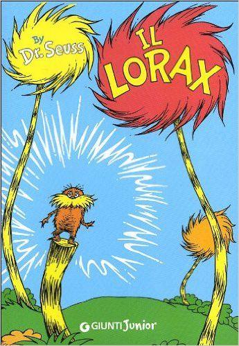 Il Lorax, by Dr. Seuss