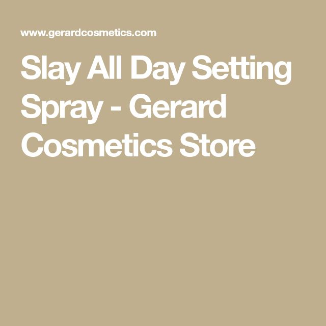 Slay All Day Setting Spray - Gerard Cosmetics Store