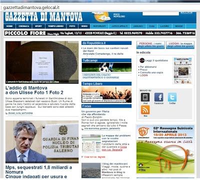 http://gazzettadimantova.gelocal.it/   la Gazzetta di Mantova ...  (where we were born) newspaper ... reading it online at school :-))