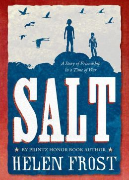 Salt: A Story of Friendship in Time of War