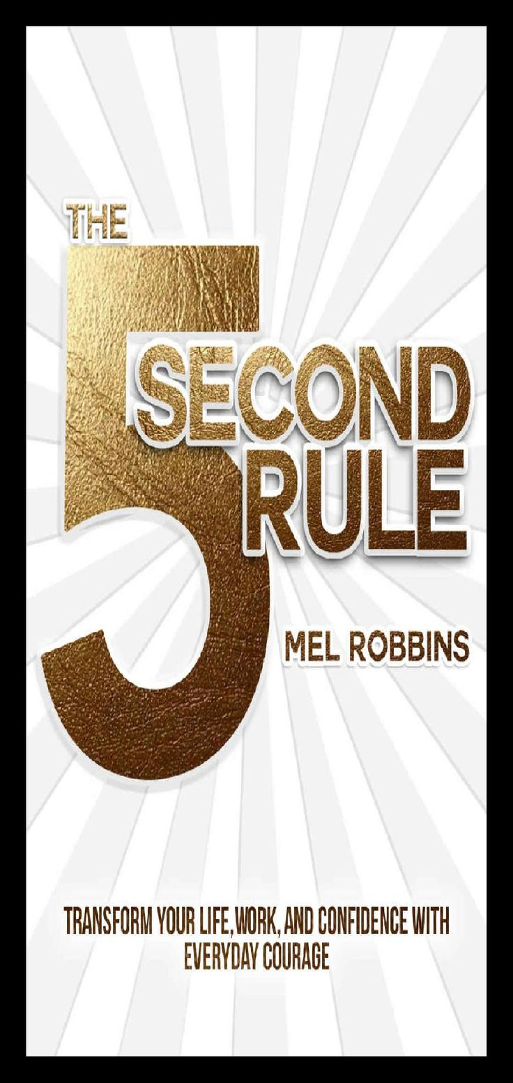 15 Inspirational Life Lessons From The Five Second Rule By ...