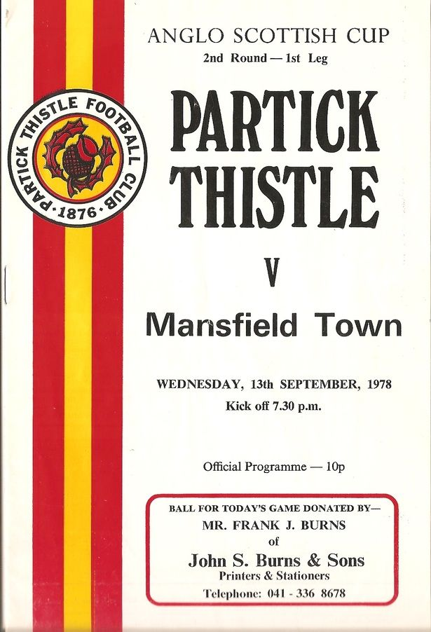 Partick Th. 1 Mansfield Town 0 in Sept 1978 at Firhill. Programme cover for the Anglo-Scottish Cup 2nd Round, 1st Leg.