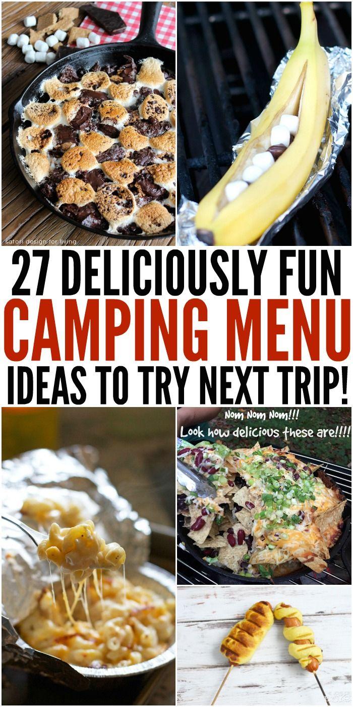 27 Deliciously Fun Camping Menu Ideas  #camping #familycamping #campingfood