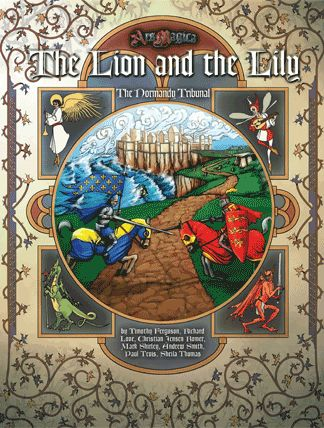 THE LION AND THE LILY (for ARS MAGICA): The Normandy Tribunal sourcebook about the many active covenants in densely populated northern France.