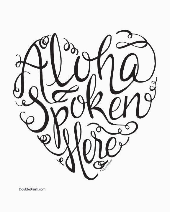 Hawaiian Love Print Aloha Spoken Here Hand Lettering