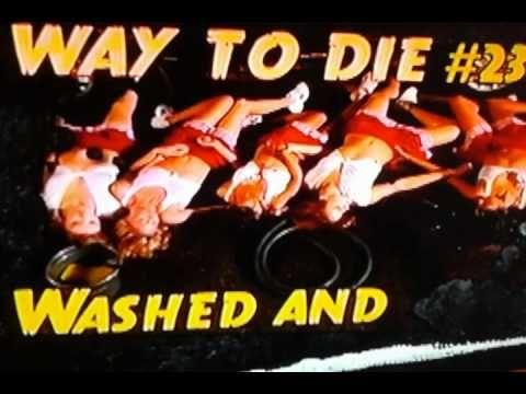 1000 Ways To Die Top Sexiest Ways To Die #1