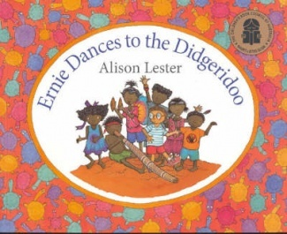 Ernie Dances to the Didgeridoo - Great book to celebrate NAIDOC week.