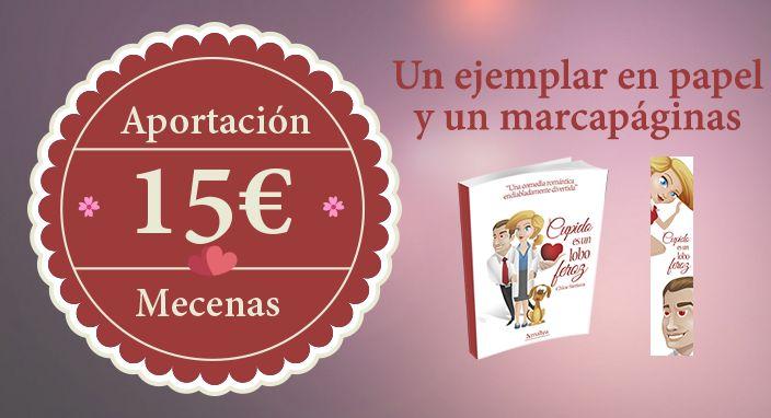 """Campaña preventa del libro """"Cupido es un lobo feroz"""" de Chloe Santana."""