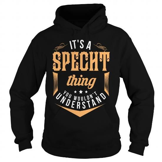 SPECHT #name #tshirts #SPECHT #gift #ideas #Popular #Everything #Videos #Shop #Animals #pets #Architecture #Art #Cars #motorcycles #Celebrities #DIY #crafts #Design #Education #Entertainment #Food #drink #Gardening #Geek #Hair #beauty #Health #fitness #History #Holidays #events #Home decor #Humor #Illustrations #posters #Kids #parenting #Men #Outdoors #Photography #Products #Quotes #Science #nature #Sports #Tattoos #Technology #Travel #Weddings #Women