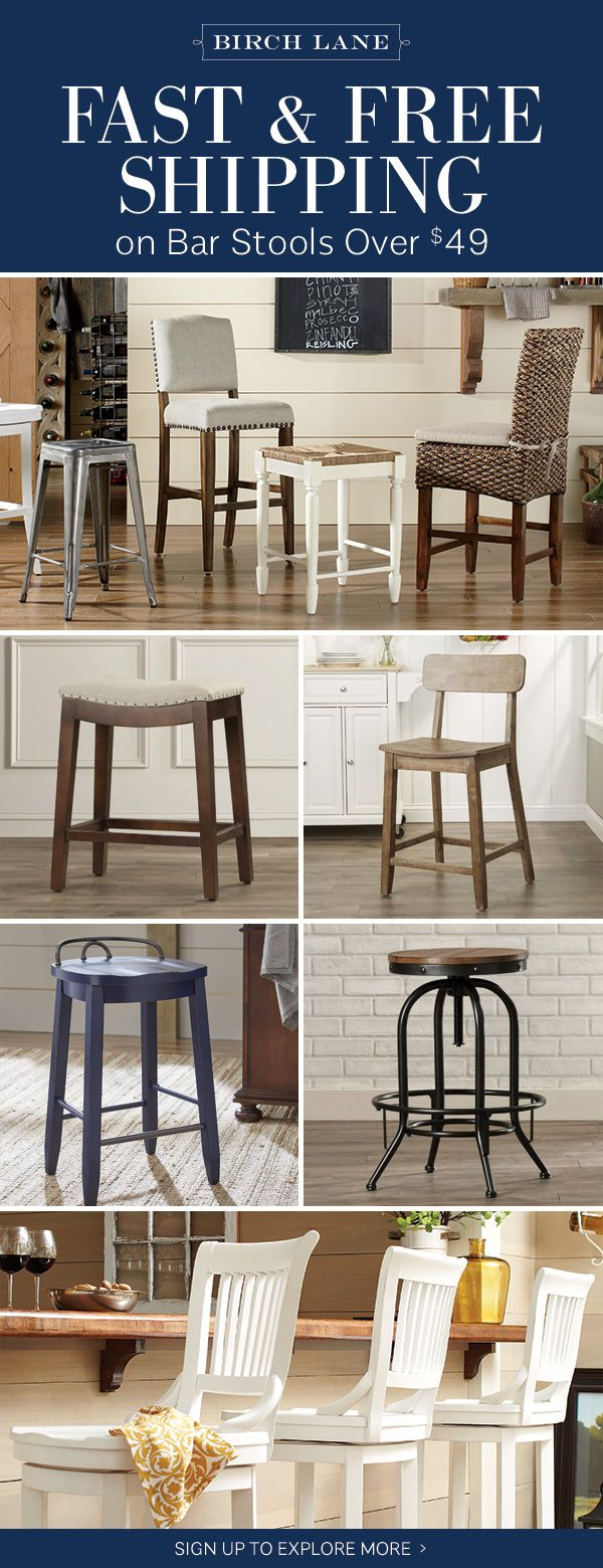 Bar stools at birchlane.com! Sign up to find out more about FREE SHIPPING on all orders over $49!