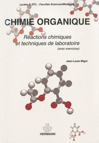 82 best chimie organique images on pinterest organic chemistry chimie organique ractions chimiques et techniques de laboratoire broch fandeluxe Choice Image
