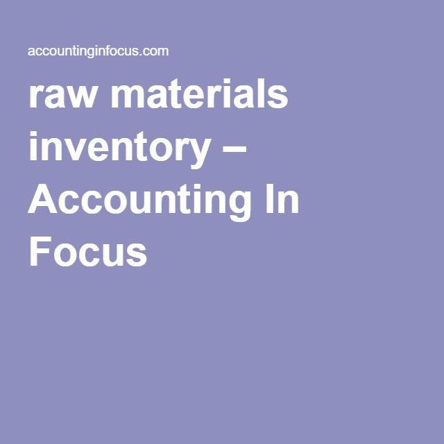 raw materials inventory – Accounting In Focus