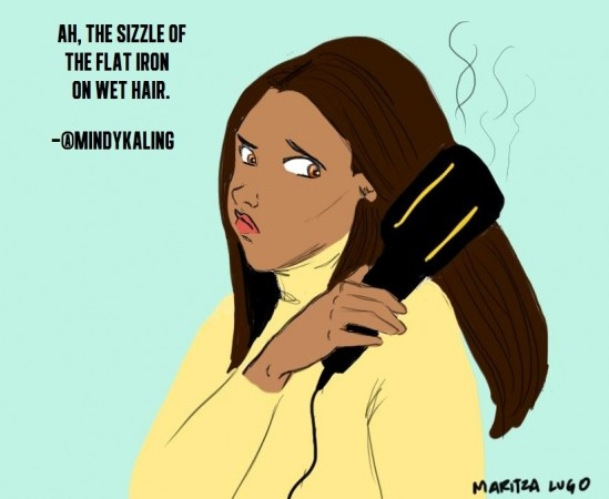 """Ah, the sizzle of the flat iron on wet hair.""-@MindyKalingFunny Shizz, Funny Shit, Illustration Tweets, Giggles Illustration, Flats Iron, Hair Mindy Kale, Burning Hair, Funny Stuff, Crazy Funny"