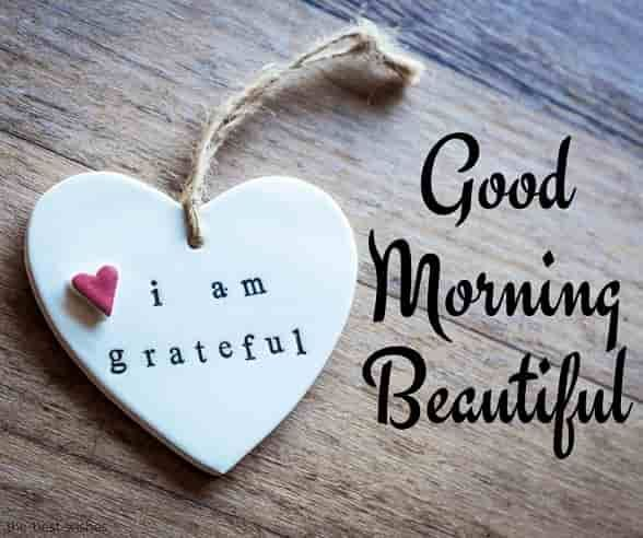 Good morning wishes to her