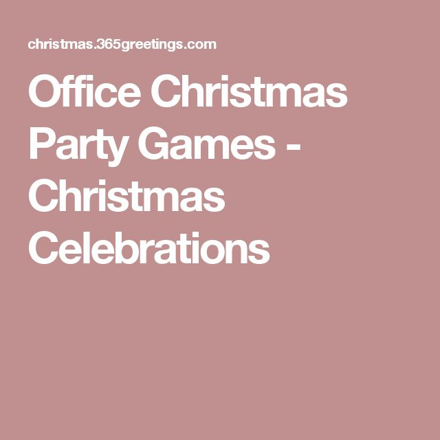 Christmas Games Office Party: 25+ Best Ideas About Office Christmas Party On Pinterest