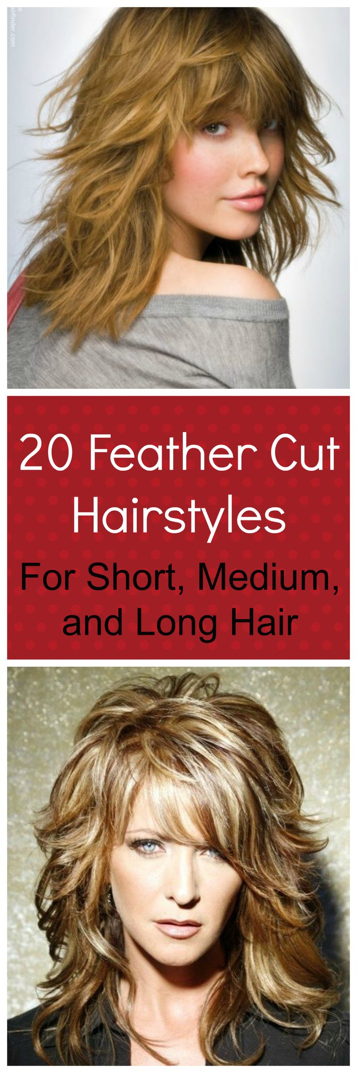 20 feather cut hairstyles for long, medium, and short hair. Whatever your hair length, there is something in these layered hairstyles and feathered hair looks for you.