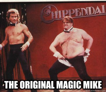 the original magic mike...oh my gosh this made me die laughing!: The Weekend, Patrick'S Swayze, Chris Farley, Originals Magic, Funny Stuff, Chrisfarley, Snl Skits, Magic Mike, The Originals