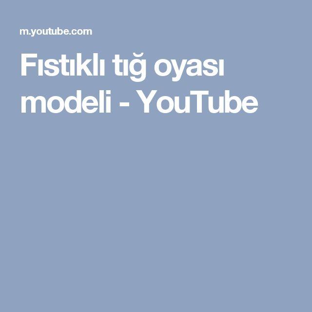 Fıstıklı tığ oyası modeli - YouTube