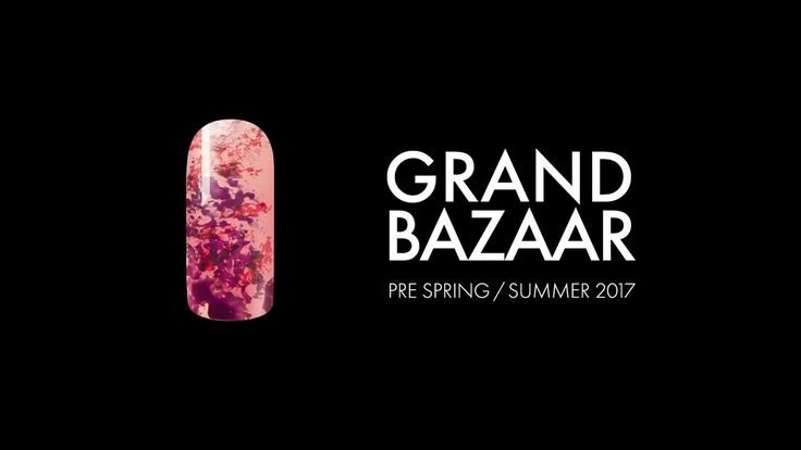 Grand Bazaar Nail Art 101