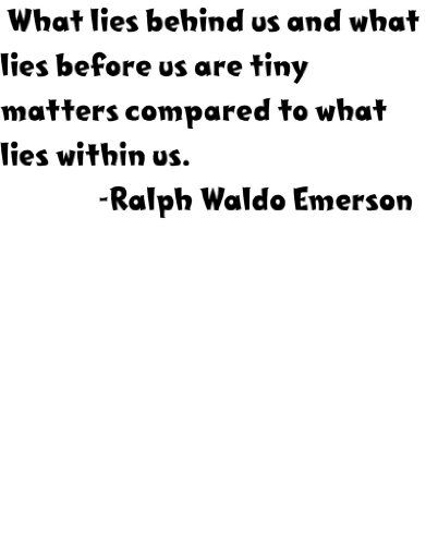 What lies behind us and what lies before us are tiny matters compared to what lies within us by Famous American Poet Ralph Waldo Emerson Inspirational and Motivatonal Saying Life Art Quote  Peel  Stick Lettering Sticker  Vinyl Wall Decal  Discounted Sales Price Size  8 Inches X 16 Inches  22 Colors Available -- Click on the image for additional details.
