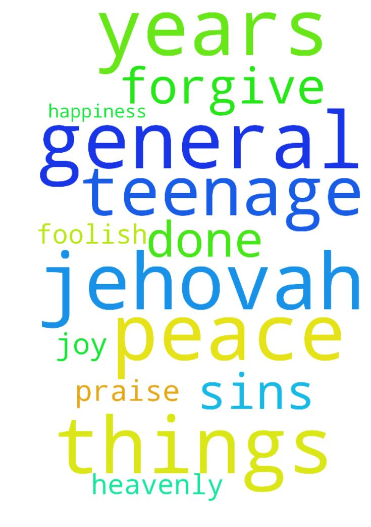 general prayer -  Dear Heavenly Father Jehovah, Thank you for all of the things you have done for me. Please forgive me for the sins of my teenage years, when I was foolish. Please help me to have joy, peace, and happiness. Praise the Lord In Jesus name, Amen.  Posted at: https://prayerrequest.com/t/uQp #pray #prayer #request #prayerrequest