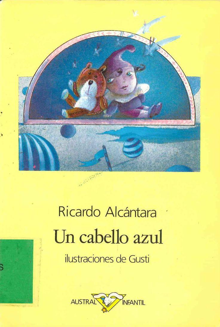 Un cabello azul de Ricardo Alcántara; ilustraciones de Gusti. Publicado por Espasa-Calpe, 1989.
