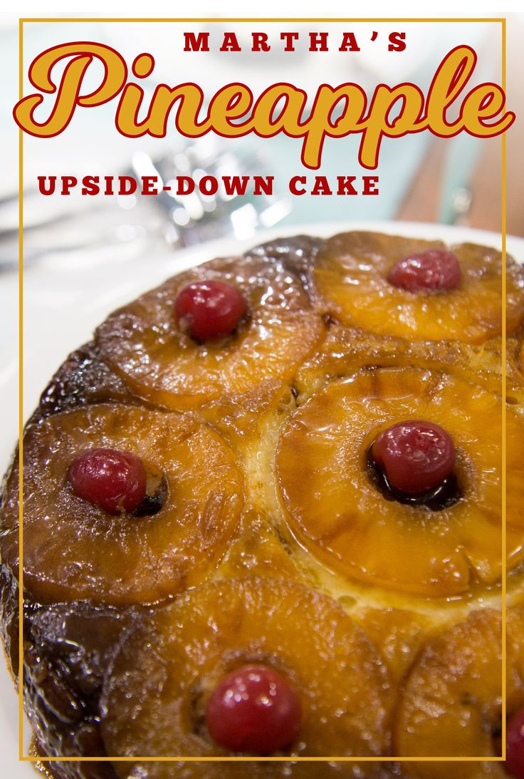 Today Show Martha Stewart Pineapple Upside Down Cake