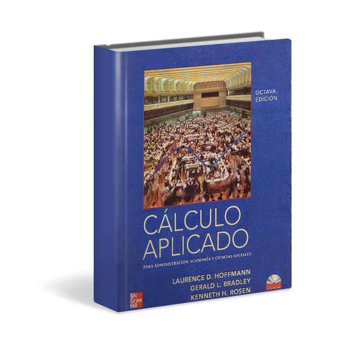✓ Cálculo Aplicado - Hoffmann - Bradley - Rose  ✓ #Ebook #PDF #CalculoAplicado #Calculo #administracion  http://www.librosayuda.info/2015/03/calculo-aplicado-ciencias-sociales-Laurence-hoffmann.html
