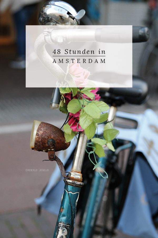 48 Stunden in Amsterdam {Meine Tipps für Restaurants, Cafés, Bars, hippe Shops und eine Unterkunft in einem jungen Viertel}