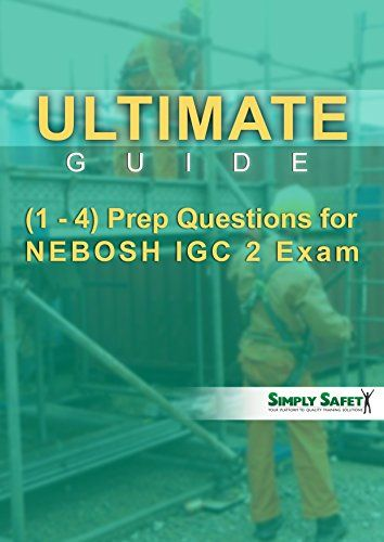 Ultimate Guides 1 4 Prep Questions For NEBOSH GC 2 Exam