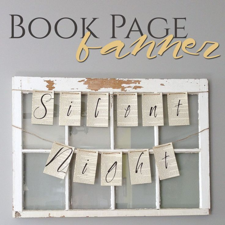 """Take pages from an old book to make this beautiful holiday book page banner. Great for Thanksgiving or Christmas! Click to download the free """"Silent Night"""" banner. /// by Atkinson Drive"""
