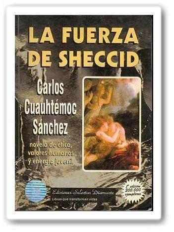 La Fuerza de Sheccid - Carlos Cuauhtémoc Sánchez  Pide el libro en brenda.marquez95@gmail.com