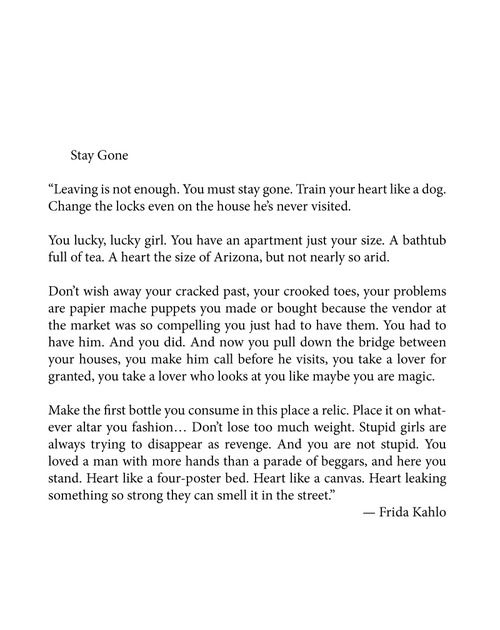 Frida Kahlo, Stay Gone