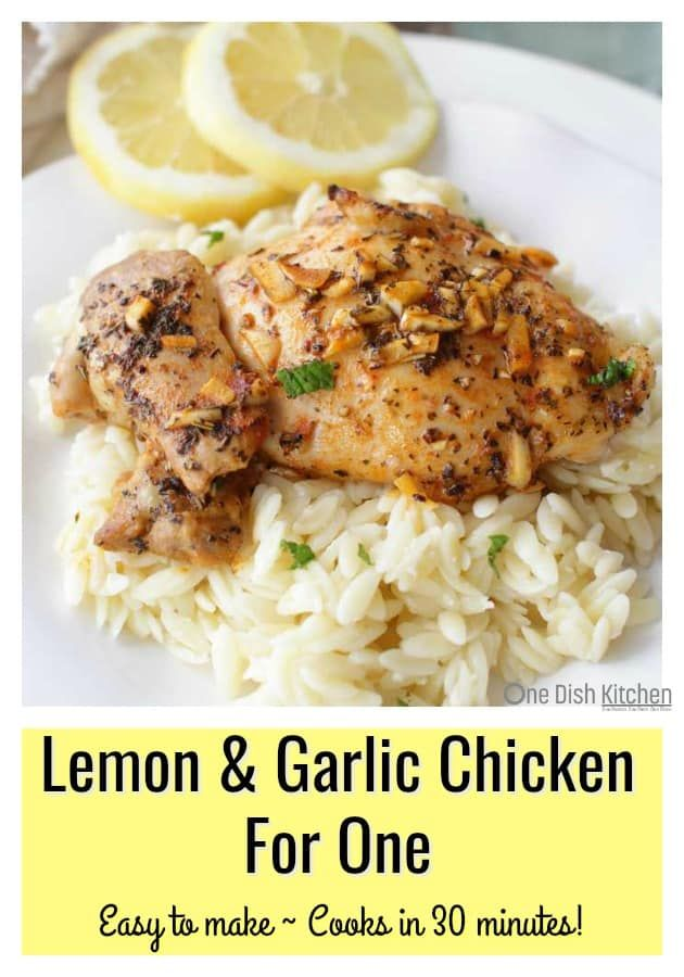 Easy to make and full of flavor, this Lemon and Garlic Chicken For One is sure t…