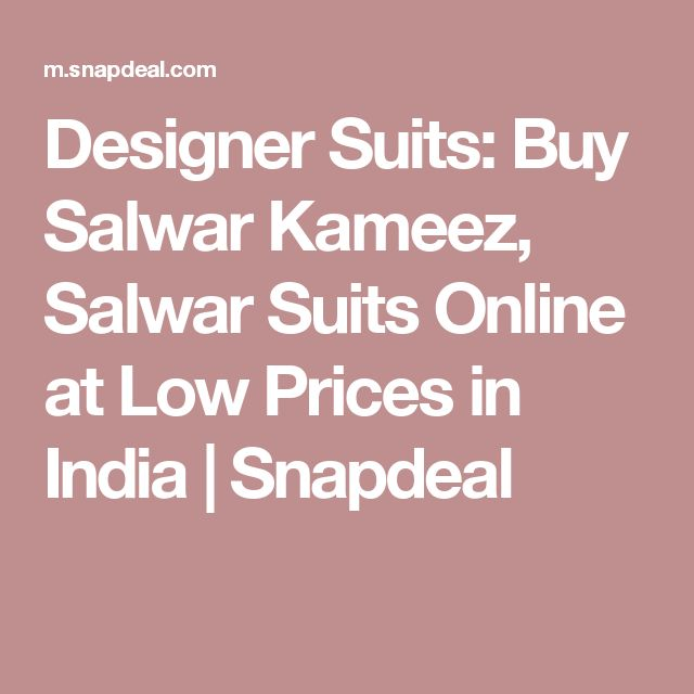 Designer Suits: Buy Salwar Kameez, Salwar Suits Online at Low Prices in India | Snapdeal