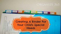I take my child's special needs binder to all meetings and doctor appointments. Having information organized and accessible helps me get them the best care.