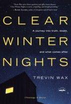 Trevin Wax – Clear Winter Nights http://www.henkjanvanderklis.nl/2014/03/trevin-wax-clear-winter-nights/