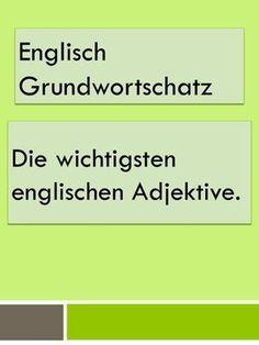 Grundwortschatz: Die wichtigsten englischen Adjektive, PDF zum Drucken – tülay