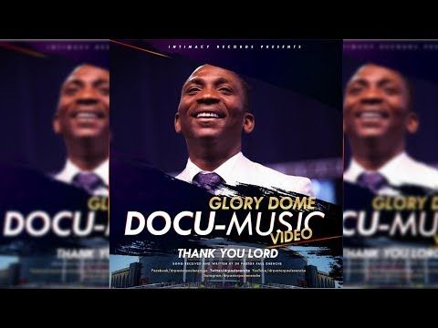 Dr  Pastor Paul Enenche - Thank You Lord Mp3 download  Dr
