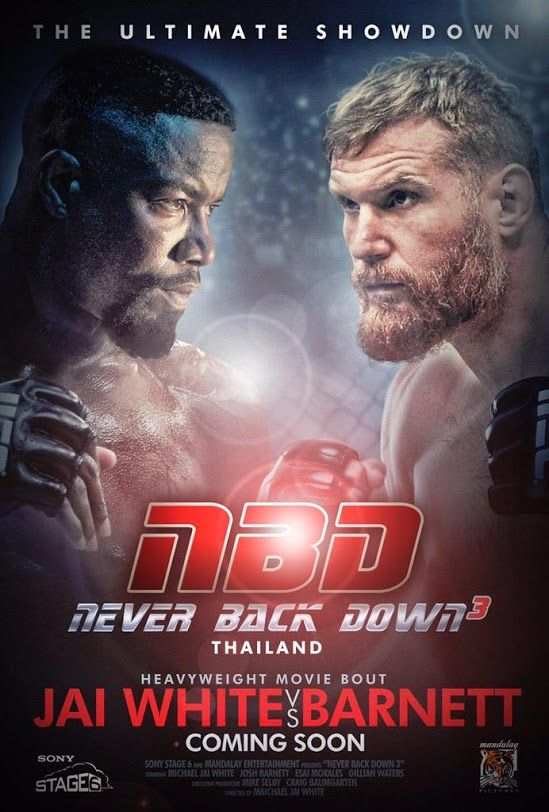 M.A.A.C. – Thai Martial Arts Star JEEJA YANIN Joins MICHAEL JAI WHITE In NEVER BACK DOWN 3. UPDATE: Release Date