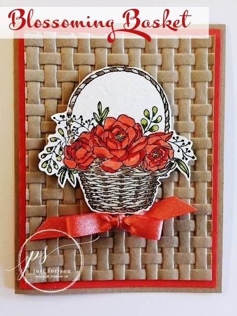 Get this FREE! Blossoming Basket & Embossing Folder