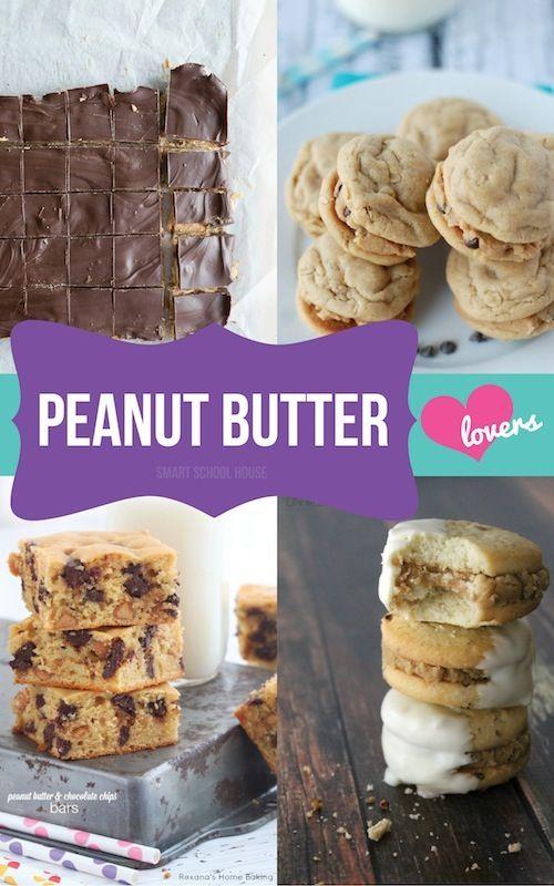 Peanut Butter Dessert Recipes Want Need Love