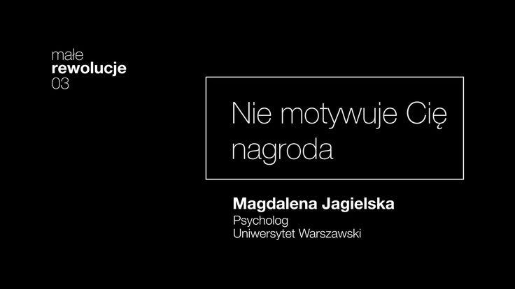 03. Nie motywuje Cię nagroda. Magdalena Jagielska