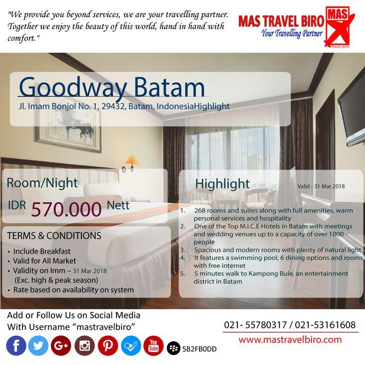 "yuk ke ""Goodway Batam"", hotel bintang 4 dan bermalamnya cuma Rp 570.000😱. Booking boking, sebelum kehabisan! #mastravelbiro #Promote #hotel"