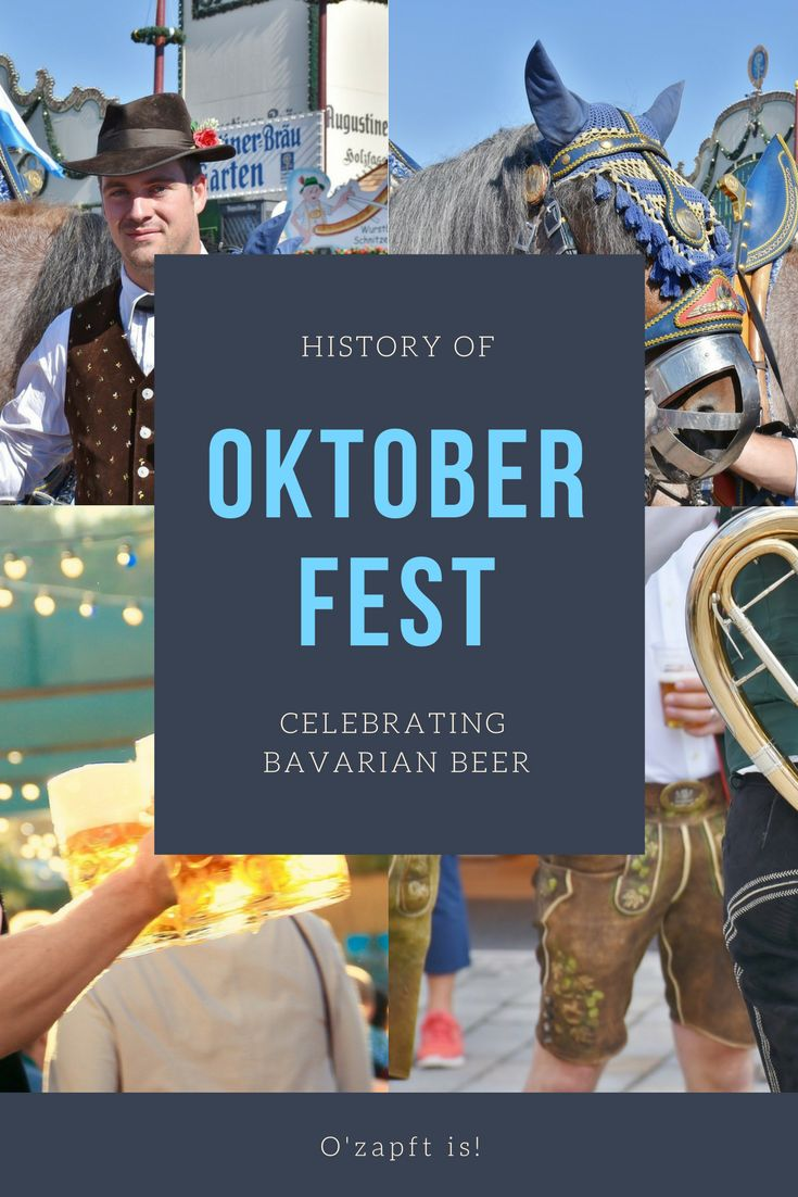 History of Oktoberfest - the history behind the famous Bavarian beer festival in Munich, Germany