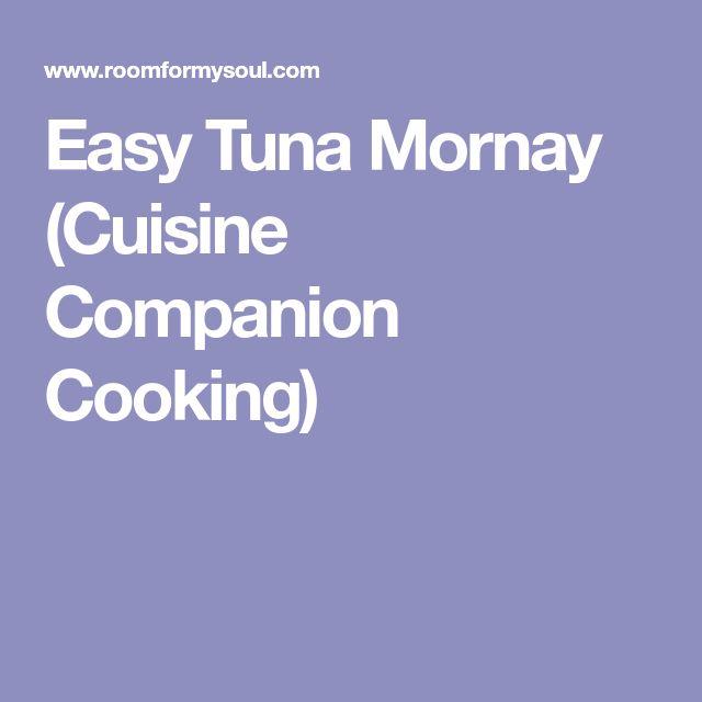 Easy Tuna Mornay (Cuisine Companion Cooking)