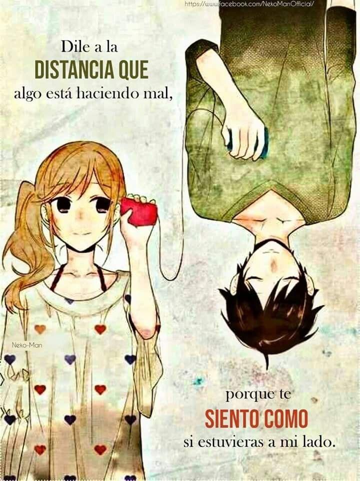 Dile A La Distancia Frases De Amor Anime Animes De Amor