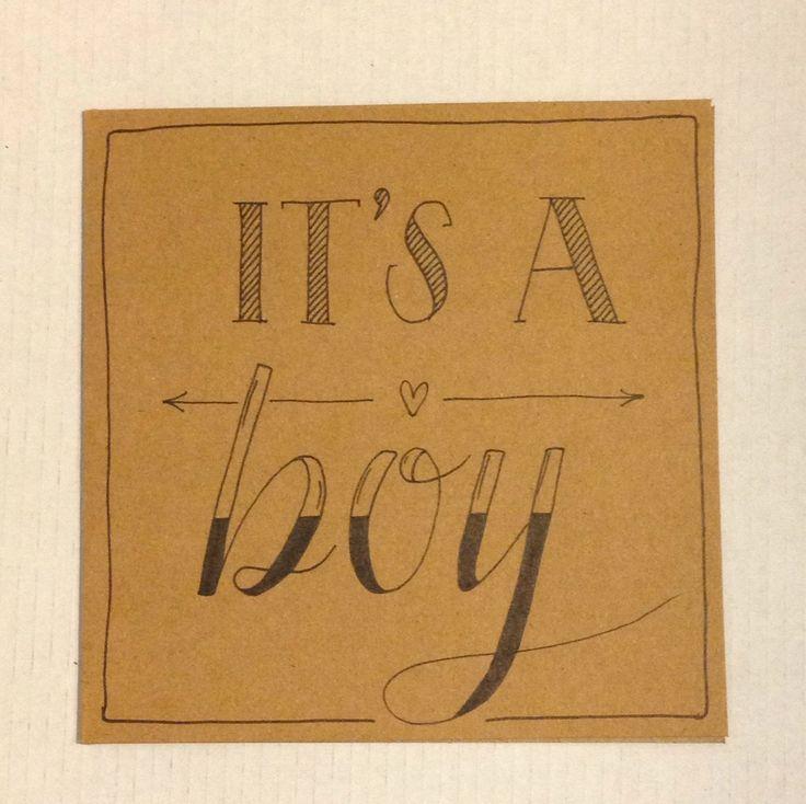Handlettering kaartje 'it's a boy' voor geboorte jongen/zoon