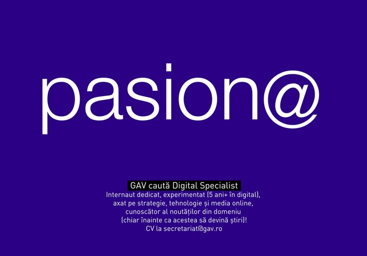 We're looking for a passionate digital specialist! Do you think you are right for the job? Send us your resume at secretariat@gav.ro