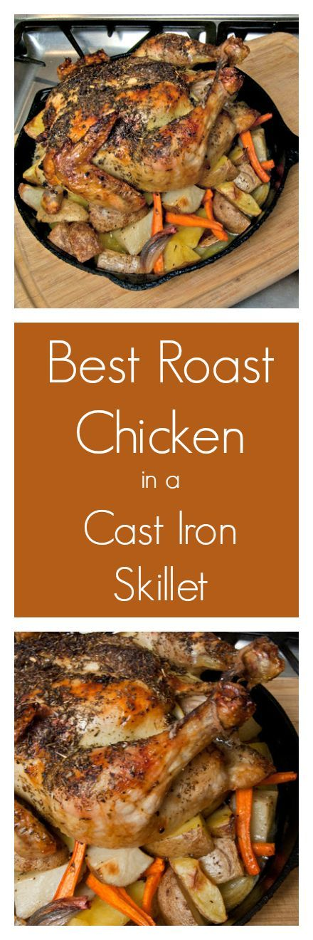 Best Roast Chicken in a Cast Iron Skillet has many innovative ideas, that take a simple Roast Chicken from Good, to GREAT.